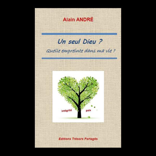 Un_seul_Dieu_empreinte_Alain_Andre