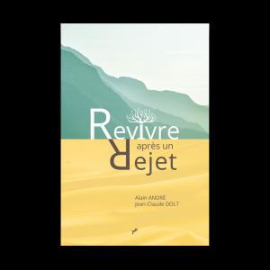 Revivre_après_un_rejet
